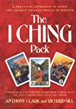 The I Ching Pack/Book and Cards - Anthony Clark