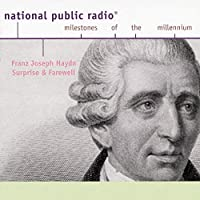 Franz Joseph Haydn - Surprise and Farewell
