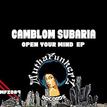 Open Your Mind Ep
