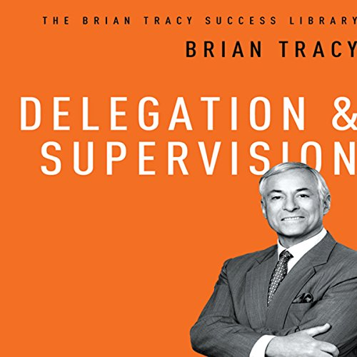 Delegation & Supervision audiobook cover art