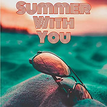 Summer With You