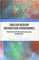 English Medium Instruction Programmes: Perspectives from South East Asian Universities