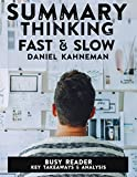Summary: Thinking Fast & Slow by Daniel Kahneman: Key Takeaways and Analysis