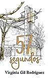 57 segundos par Gil Rodríguez
