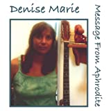 Songtexte von Denise Marie - Message From Aphrodite