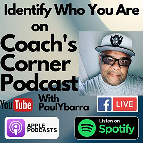 Coach's Corner with Paul Ybarra Podcast By SetFreeRecoveryCoach cover art