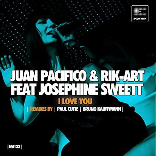Juan Pacifico & Rik-Art feat. Josephine Sweett