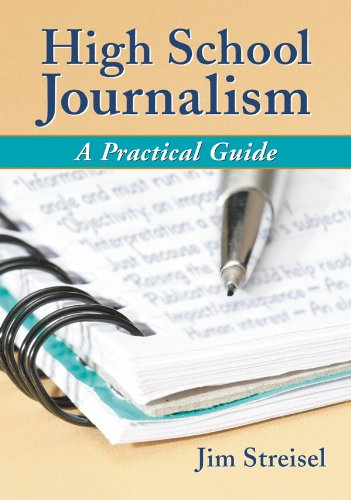 High School Journalism: A Practical Guide (English Edition)