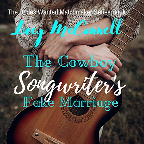 The Cowboy Songwriter's Fake Marriage  By  cover art