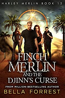 Harley Merlin 12: Finch Merlin and the Djinn's Curse by [Bella Forrest]