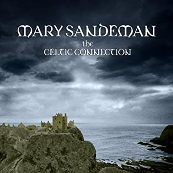 Mary Sandeman - The Celtic Connection