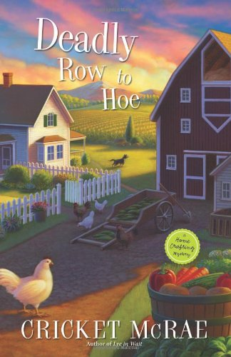 Image of Deadly Row to Hoe (A Home Crafting Mystery (6))