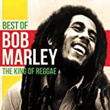 Best of Bob Marley: The King of Reggae von Bob Marley