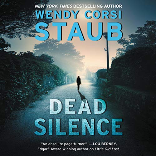 Dead Silence Audiobook By Wendy Corsi Staub cover art
