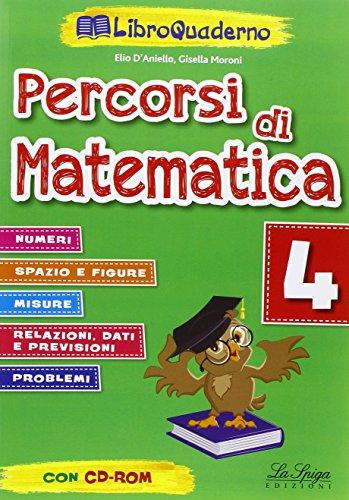 Percorsi di matematica. Per la Scuola elementare (Vol. 4)
