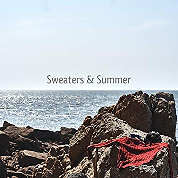 Sweaters & Summer