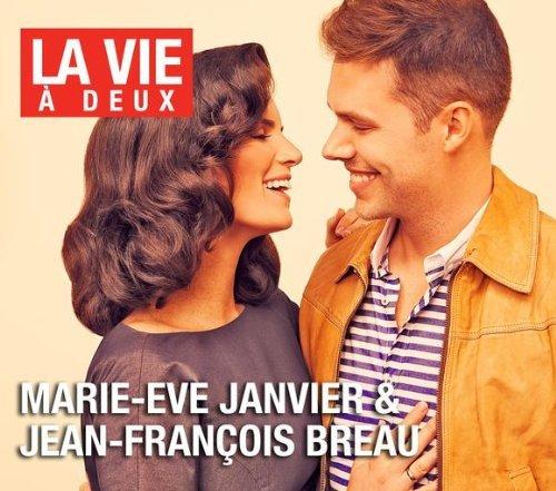 La Vie a Deux by Marie-Eve Janvier & Jean-Francois Breau (2011-08-03)