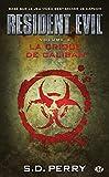 Resident Evil , Tome 2 - La Crique de Caliban