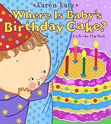 Where Is Babys Birthday Cake By Karen Katz