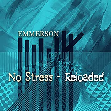 No Stress (Reloaded)