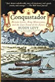 Buddy Levy / Conquistador Hernan Cortes King Montezuma and the Last Stand 2009