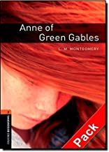 Oxford Bookworms Library: Anne of Green Gables Audio Pack: Level 2: 700-Word Vocabulary (Oxford Bookworms Library: Stage 2) by L.M Montgomery (2009-11-23)