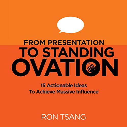 From Presentation to Standing Ovation audiobook cover art