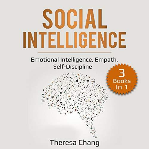 Social Intelligence: 3 Books in 1: Emotional Intelligence, Empath, Self-Discipline Titelbild