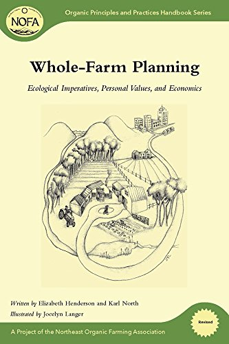 NOFA Guides Set: Whole-Farm Planning: Ecological Imperatives, Personal Values, and Economics (Organic Principles and Pra