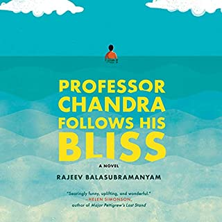Professor Chandra Follows His Bliss audiobook cover art