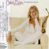 For the Love of You by Candy Dulfer (2006-07-28)