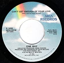 Can't Get Enough of Your Love / Lady You Are - 45 Rpm