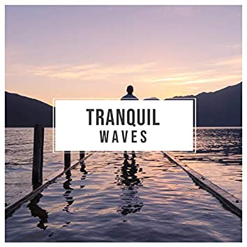 # Tranquil Waves