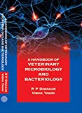 A Handbook Of Veterinary Microbiology And Bacteriology (English Edition)