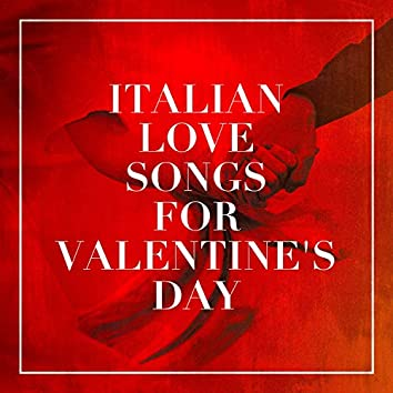 Italian Love Songs for Valentine's Day