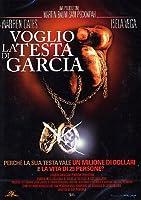 Voglio La Testa Di Garcia [Italian Edition]
