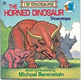 The Horned Dinosaur: Triceratops (I Love Dinosaurs) (A Golden Look-Look Book)