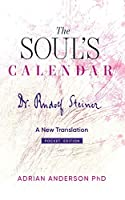 The Soul's Calendar: A New Translation - Pocket Edition