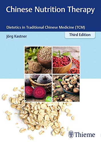 Compare Textbook Prices for Chinese Nutrition Therapy: Dietetics in Traditional Chinese Medicine TCM 3 Edition ISBN 9783132423770 by Kastner, Joerg,Wilms, Sabine