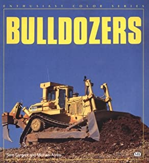 Bulldozers (Enthusiast Color Series)