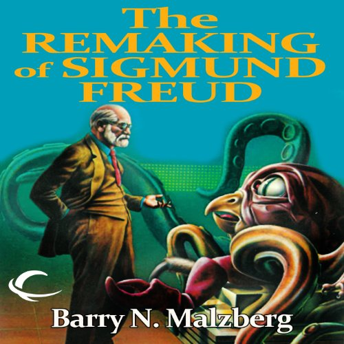 The Remaking of Sigmund Freud audiobook cover art