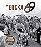 Merckx 69: Celebrating the world's greatest cyclist in his finest year
