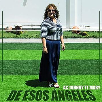 De Esos Ángeles (feat. Mary)