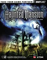 The Haunted Mansion - Official Strategy Guide de Mark Andervitch