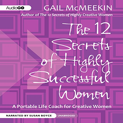 The 12 Secrets of Highly Successful Women audiobook cover art