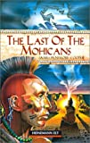 Last Of The Mohicans MGR Beg (Guided Reader)