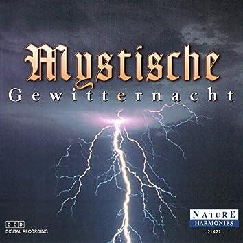 Mystische Gewitternacht: Mystic Thunderstorm Night