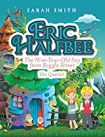 Eric Halfbee: The Nine-year-old Boy from Boggle Street