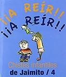 Chistes Infantiles De Jaimito/4 (A Reir!! (terapias))