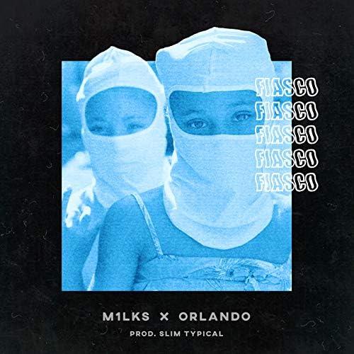 M1lks & Slim Typical feat. Orlando